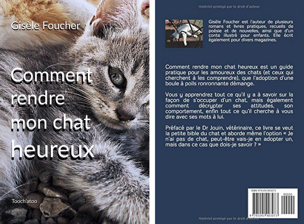 Comment rendre mon chat heureux - Gisèle Foucher